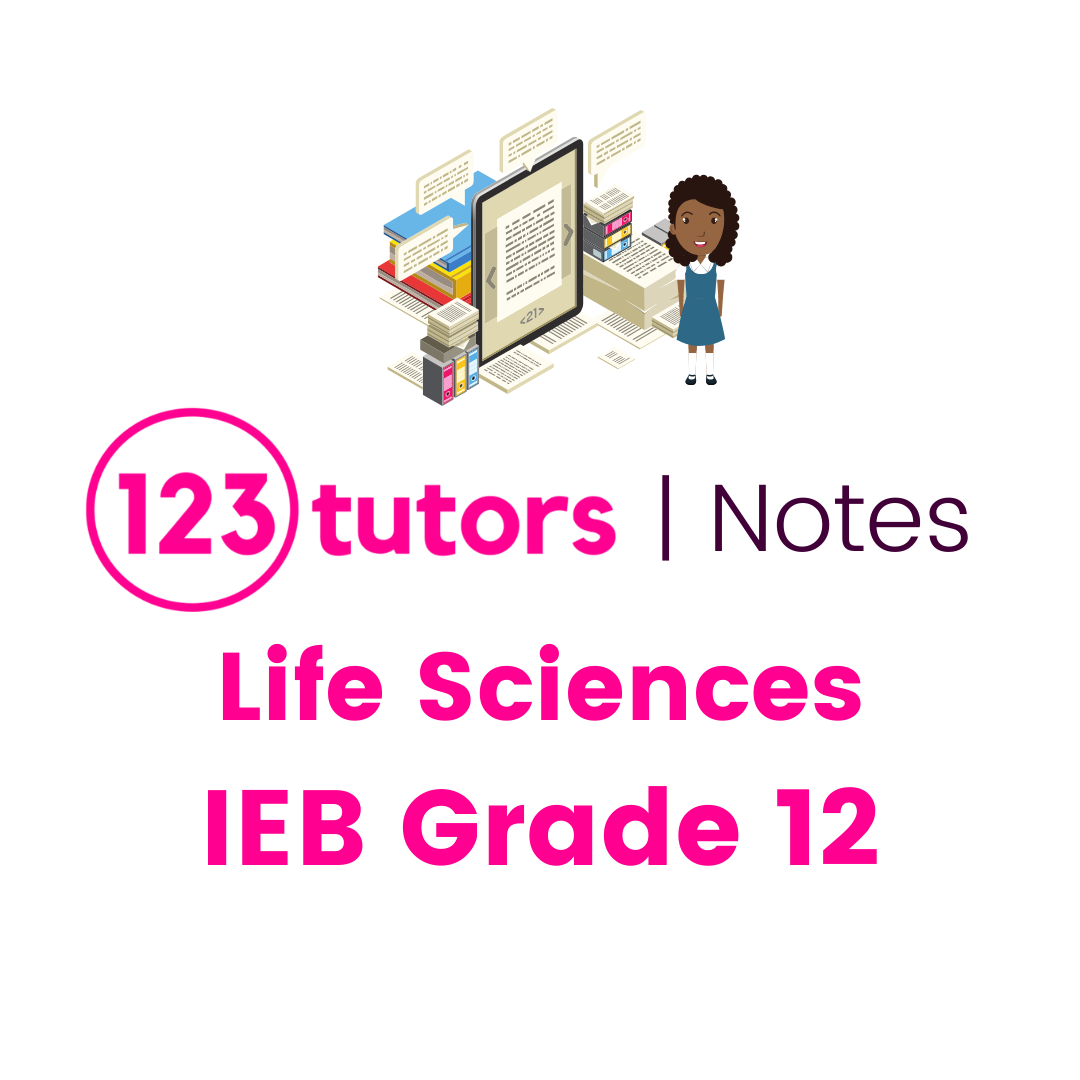 IEB Life Sciences Grade 12 (English Notes)