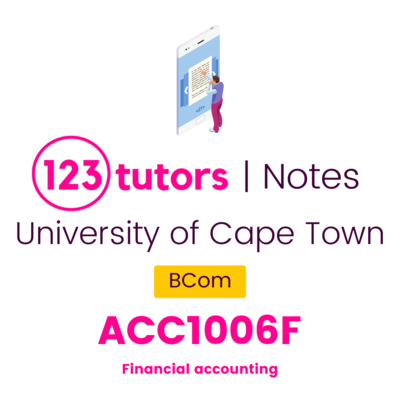 (UCT Notes) - ACC1006F: Financial Accounting