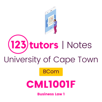 (UCT Notes) - CML1001F: Business Law 1