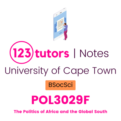 (UCT Notes) - POL3029F: The Politics of Africa and the Global South