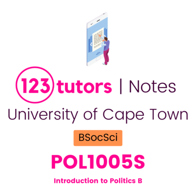 (UCT Notes) - POL1005S: Introduction to Politics B