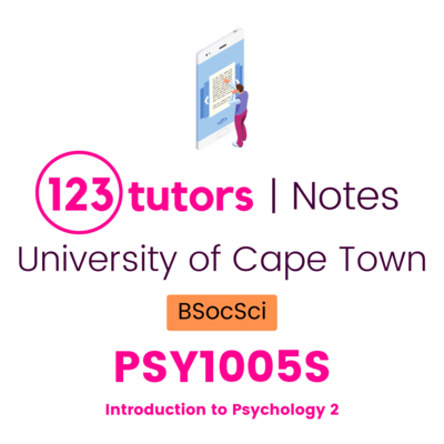 (UCT Notes) - PSY1005S: Introduction to Psychology 2