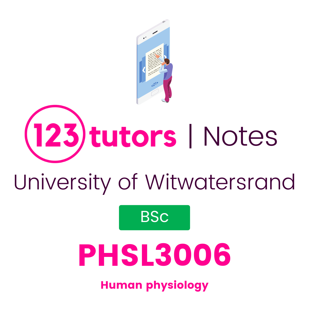 (Wits Notes) - PHSL3006: Human Physiology