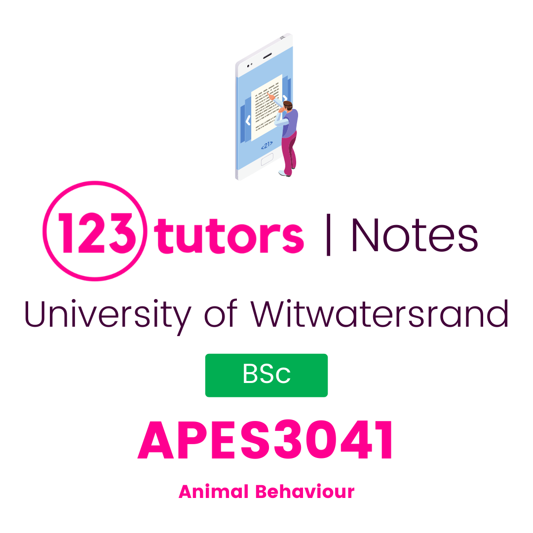 (Wits Notes) - APES3041: Animal Behaviour