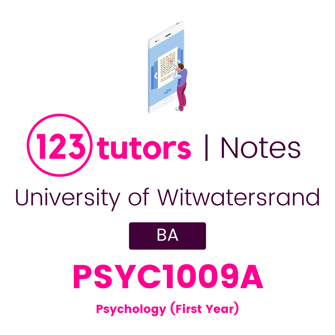 (Wits Notes) - PSYC1009A: Psychology (First Year)