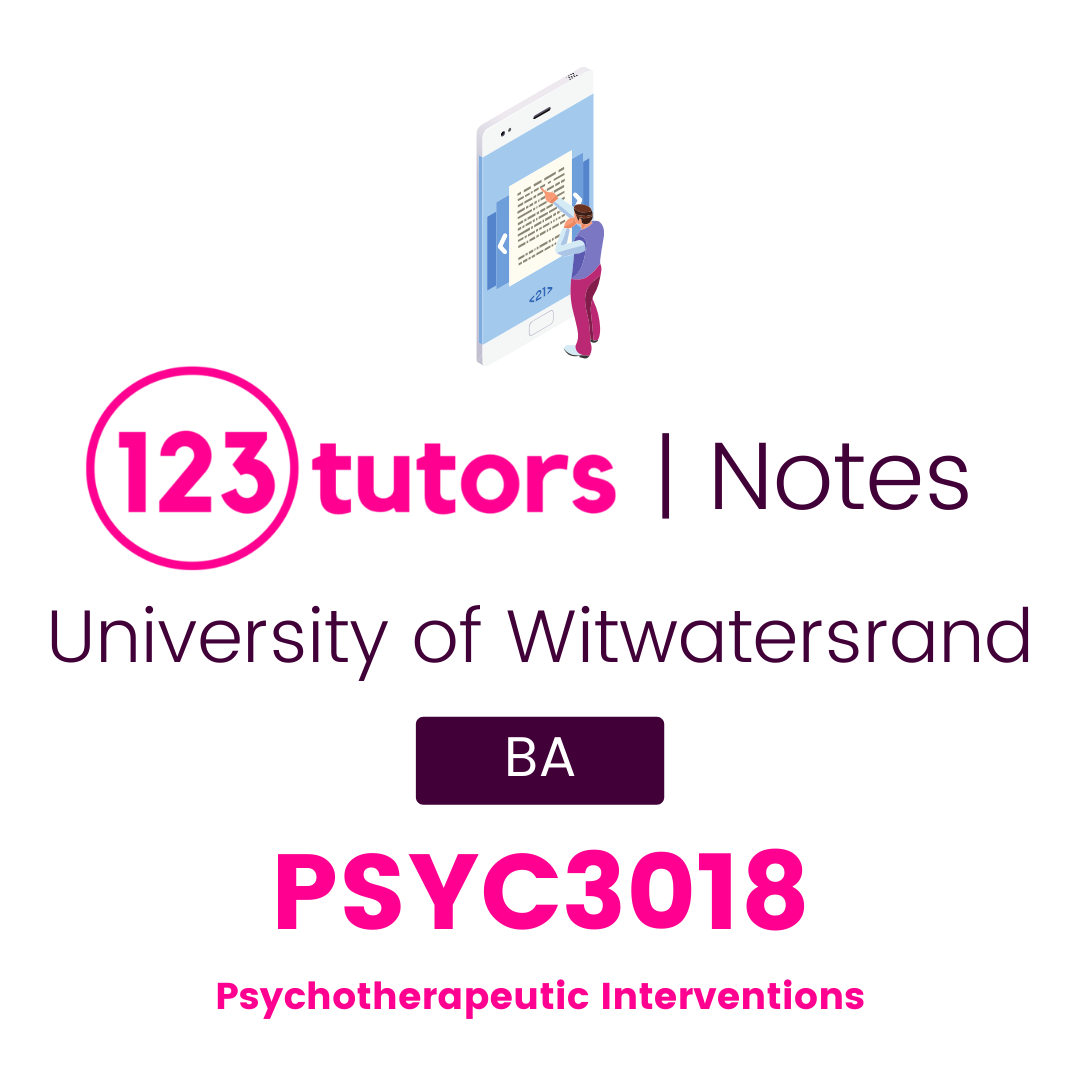(Wits Notes) - PSYC3018: Psychotherapeutic Interventions