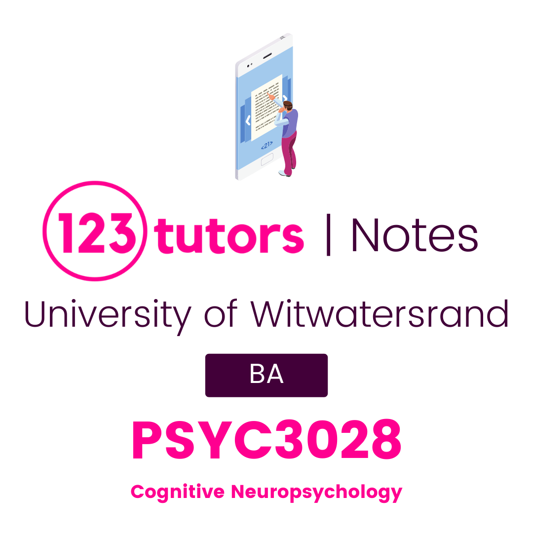 (Wits Notes) - PSYC3028: Cognitive Neuropsychology