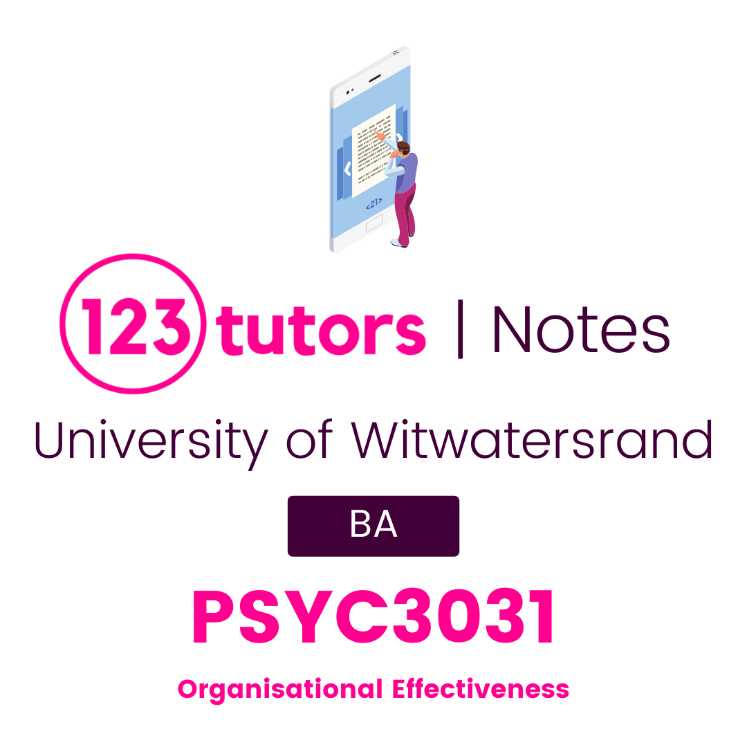 (Wits Notes) - PSYC3031: Organisational Effectiveness