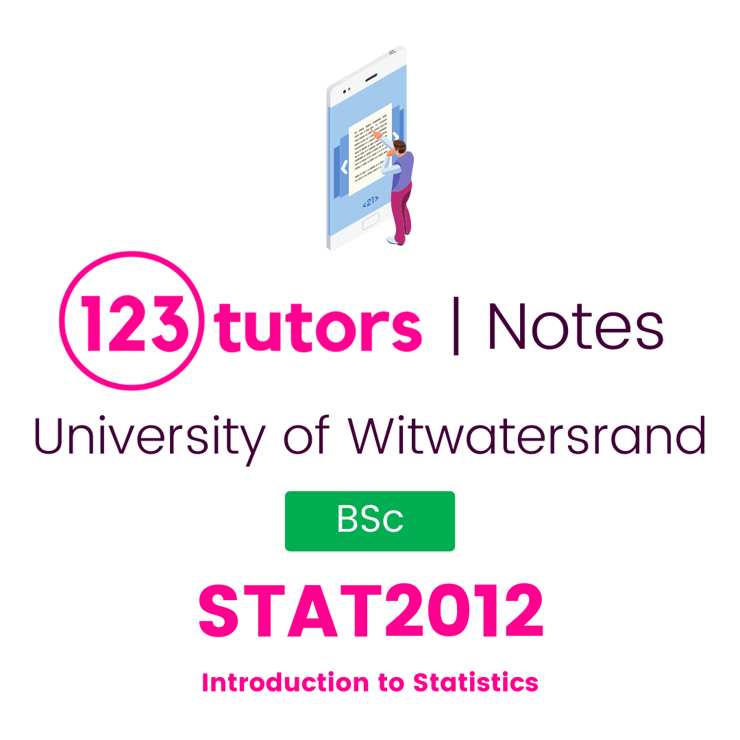 (Wits Notes) - STAT2012: Introduction to Statistics