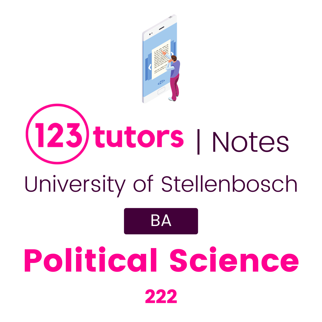 (Stellies Notes) - Political Science 222