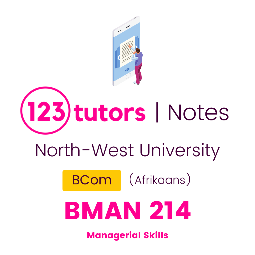 (NWU Notes) - BMAN214: Managerial Skills  (Afrikaans)
