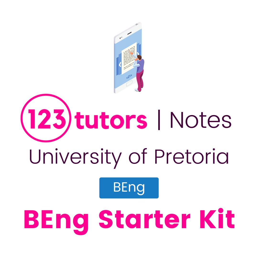 (Tuks Notes) BEng Starter Kit