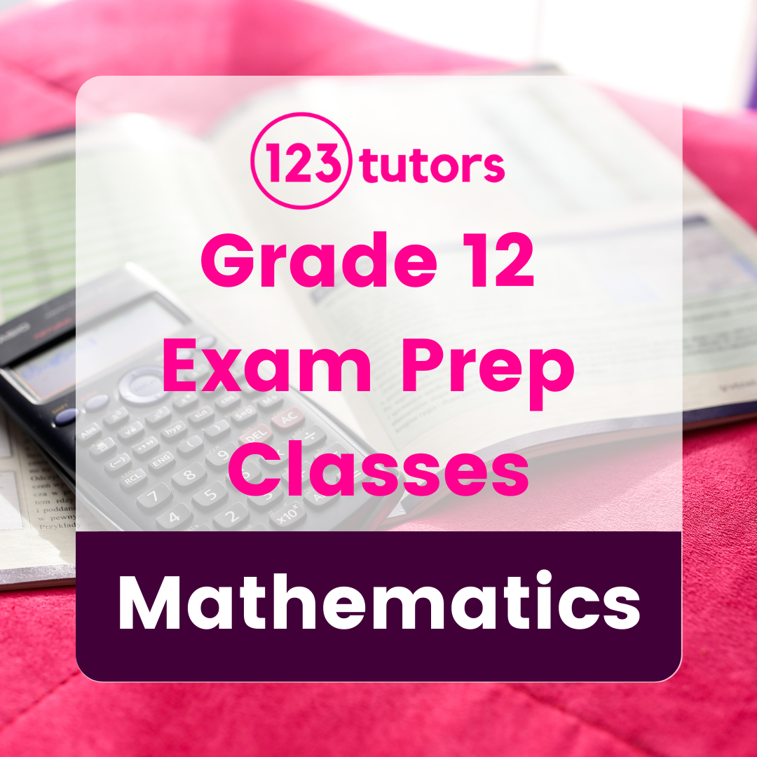 CAPS Grade 12 - Exam Prep Classes - Mathematics (16 Hours)
