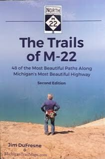 The Trails of M-22  by Jim DuFresne 2nd Edition