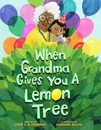 When Grandma Gives You a Lemon Tree NEW