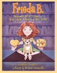 Frieda B. Knows It's True... You Are Free to Be YOU NEW