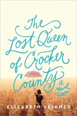 The Lost Queen of Crocker County NEW