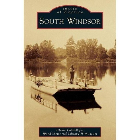 Images of America: South Windsor NEW - SIGNED
