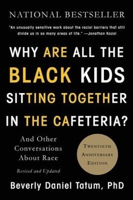 Why Are All the Black Kids Sitting Together in the Cafeteria? NEW