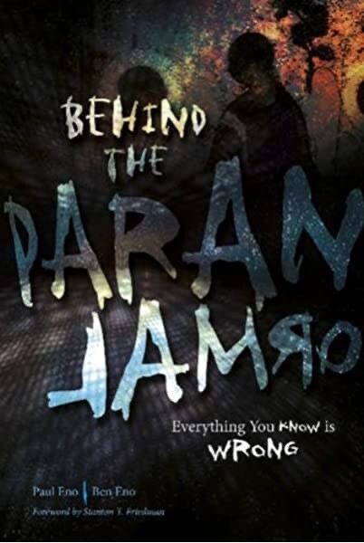 Behind the Paranormal: Everything You Know Is Wrong NEW - SIGNED