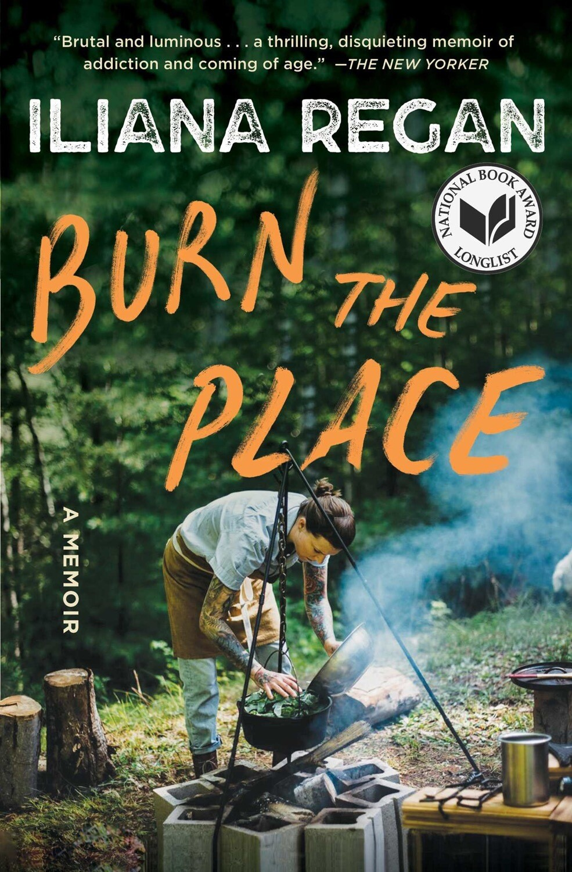 Burn the Place: A Memoir NEW