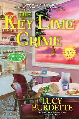 The Key Lime Crime: A Key West Food Critic Mystery NEW
