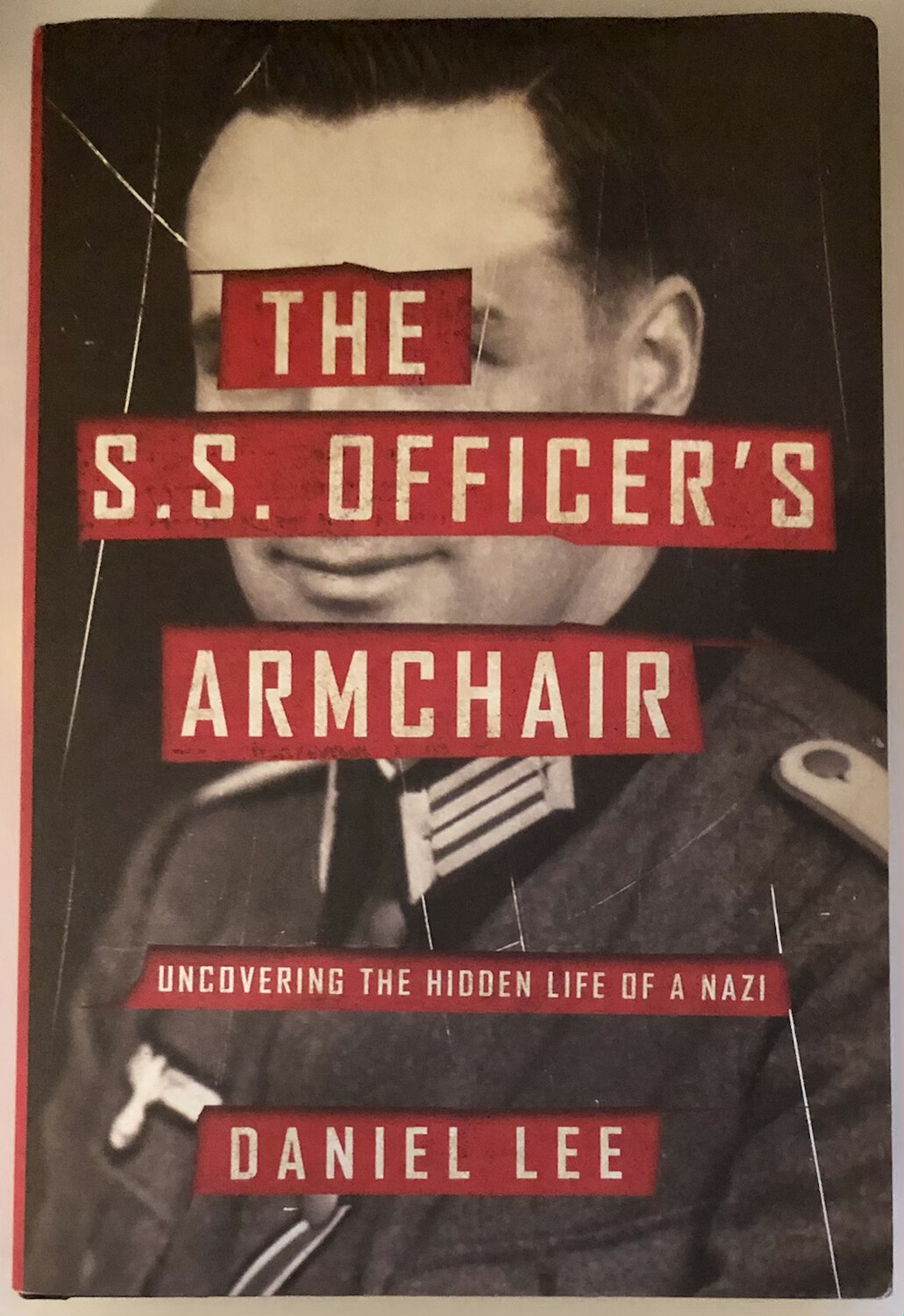 The S.S. Officer's Armchair: Uncovering the Hidden Life of a Nazi NEW, 30% OFF