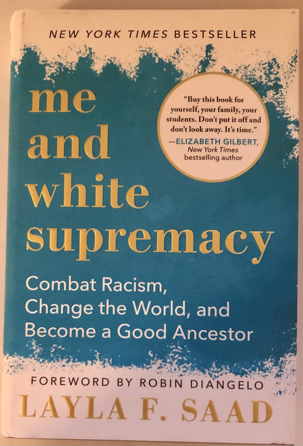 Me and White Supremacy: Combat Racism, Change the World, and Become a Good Ancestor NEW, 30% OFF