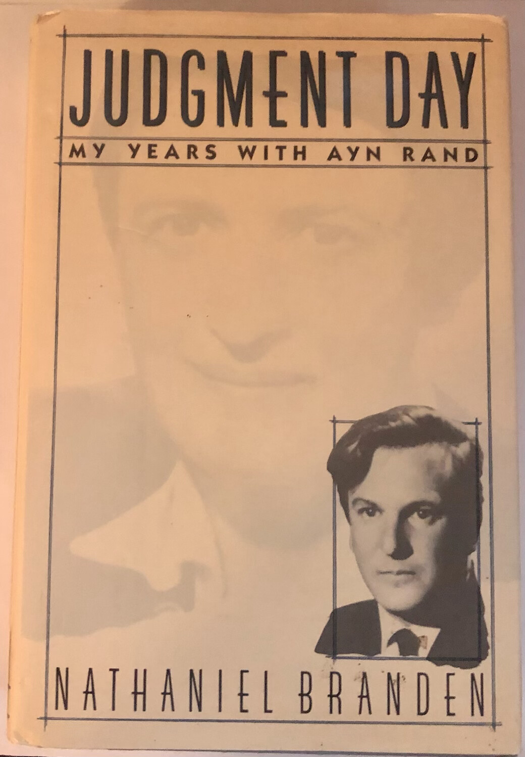 Judgment Day: My Years with Ayn Rand