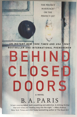 Behind Closed Doors: A Novel NEW