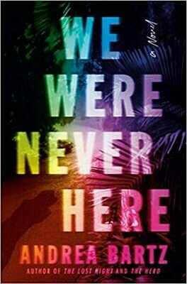 We Were Never Here: A Novel NEW, Signed Bookplate