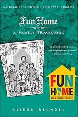 Fun Home: A Family Tragicomic NEW