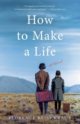 How to Make a Life: A Novel NEW