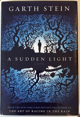 A Sudden Light: A Novel SIGNED