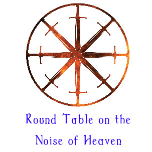 6. Round Table on the Noise of Heaven