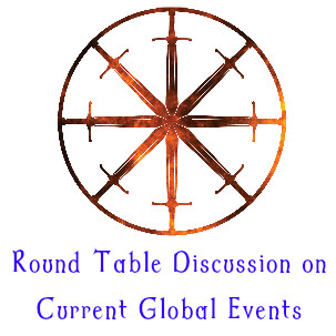 1. Round Table Discussion on Current Global Events