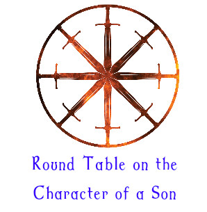 10. Round Table on The Character of a Son