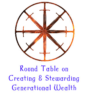 16. Round Table on Creating & Stewarding Generational Wealth