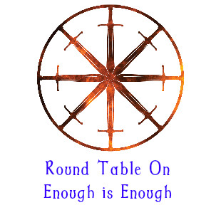 23. Round Table on Enough is Enough