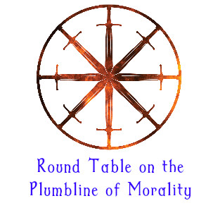 25. Round Table on The Plumbline of Morality