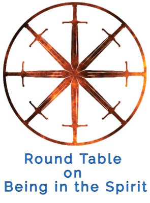 32. Round Table on Being in the Spirit