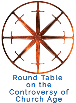 35. Round Table on the Controversy of Church Age