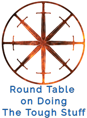 37. Round Table on Doing the Tough Stuff