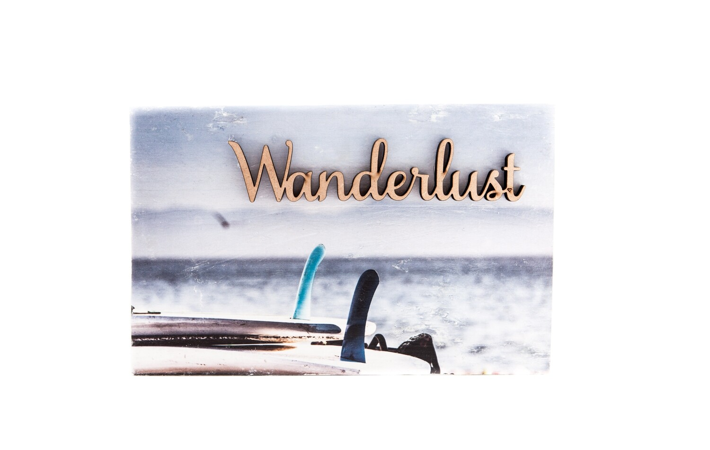 "Wood Print ""Wanderlust"""