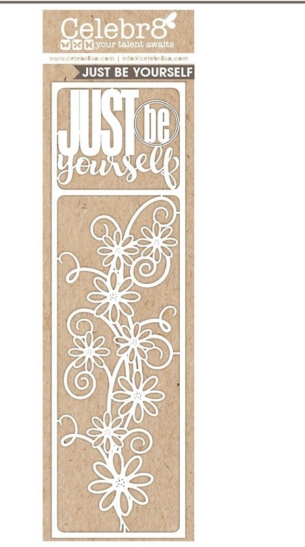 Celebr8 Just Be Yourself Chipboard
