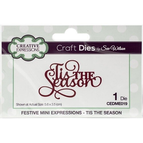 Creative Expressions - Sue Wilson Die - Tis The Season Mini Expression