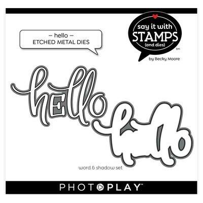 Photoplay - Say it with Stamps & Dies - Hello  Die