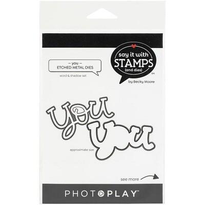 Photoplay - Say it with Stamps & Dies - You  Die