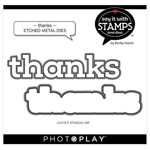 Photoplay - Stamp & Die Sets - Thanks Die