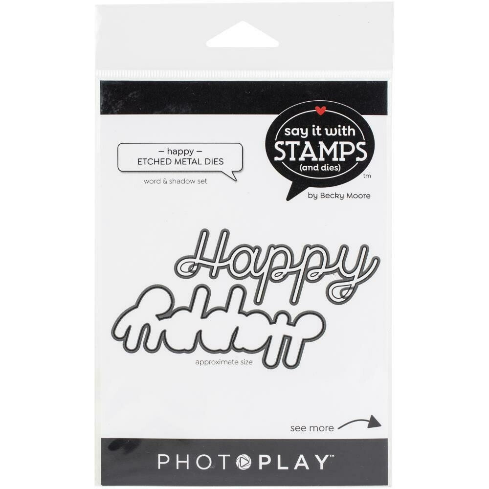 Photoplay - Say it with Stamps & Dies - Happy  Die Set